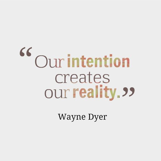 Pay Attention To Your Intention